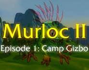 Murloc 2 - Camp Gizbo